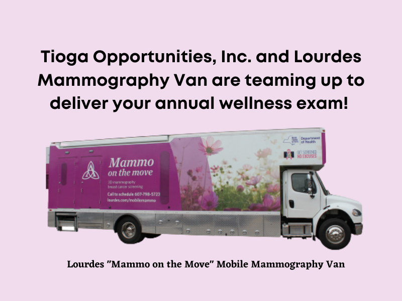The Lourdes Mammo on the Move Van is Coming to Owego! Schedule Your Annual Mammogram Today!