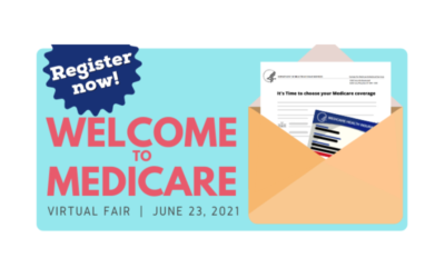Welcome to Medicare Virtual Fair to be held June 23rd. Register Today!