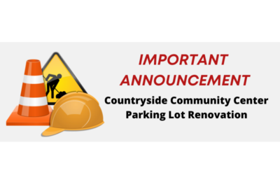 Parking Lot Renovation to Begin at the Countryside Community Center